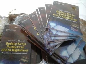 Budaya Kerja Pustakawan Era Digital Perspektif Organisasi, Relasi dan Individu