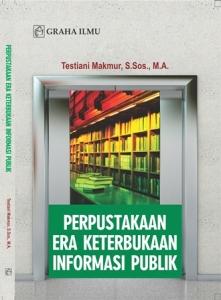 Perpustakaan Era Keterbukaan  Informasi Publik 2